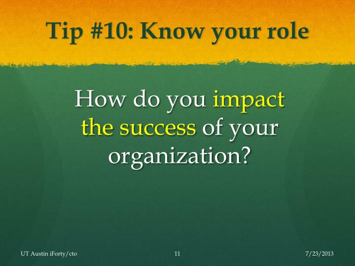Tip #10: Know your role