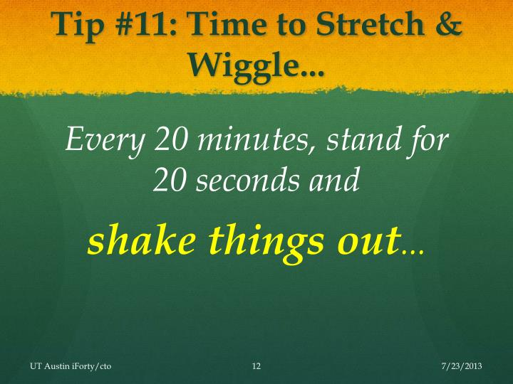 Tip #11: Time to Stretch & Wiggle...