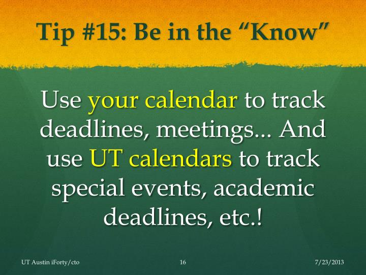 "Tip #15: Be in the ""Know"""
