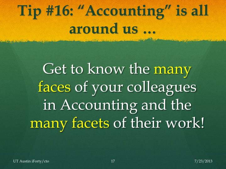 "Tip #16: ""Accounting"" is all around us …"