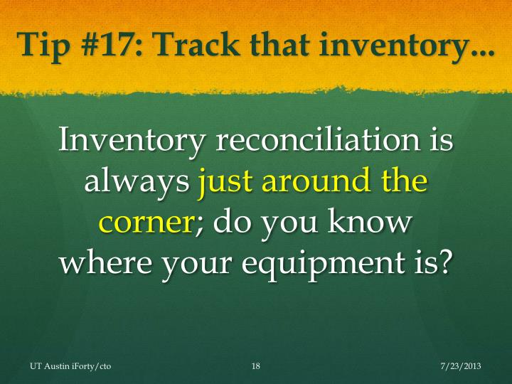 Tip #17: Track that inventory...