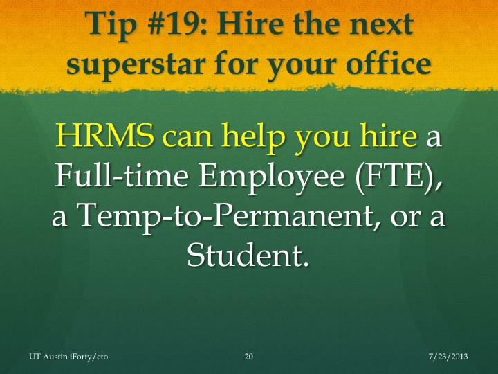 Tip #19: Hire the next superstar for your office