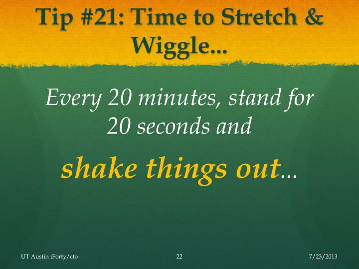 Tip #21: Time to Stretch & Wiggle...