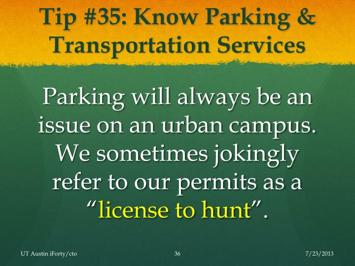 Tip #35: Know Parking & Transportation Services