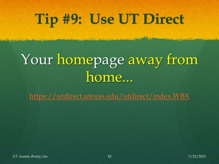 Tip #9:  Use UT Direct