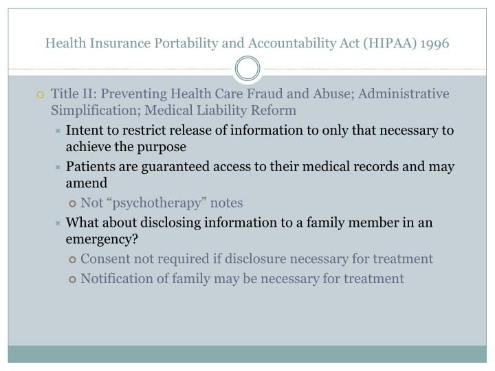 Health Insurance Portability and Accountability Act (HIPAA) 1996