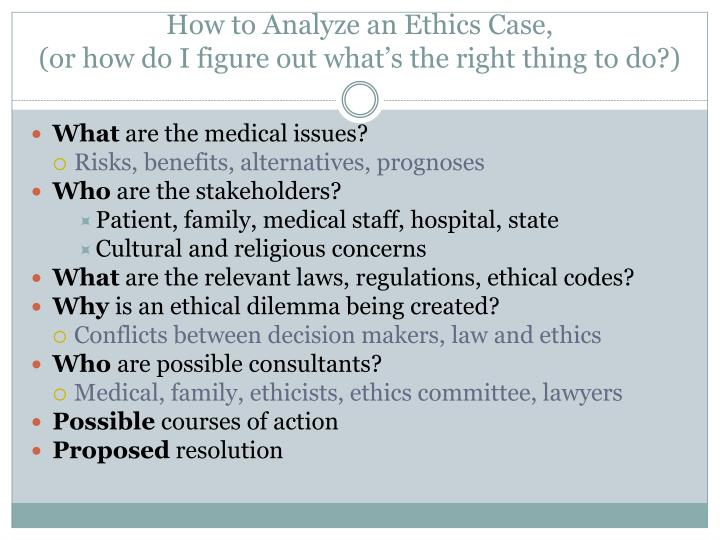 How to Analyze an Ethics Case,