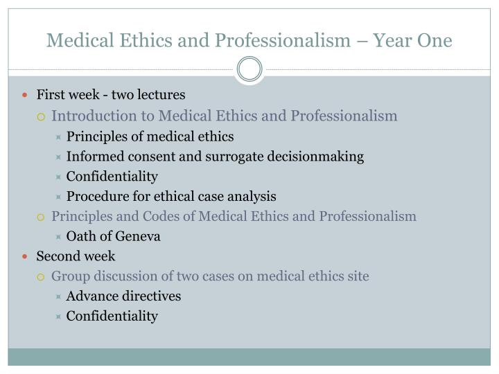 Medical Ethics and Professionalism – Year One