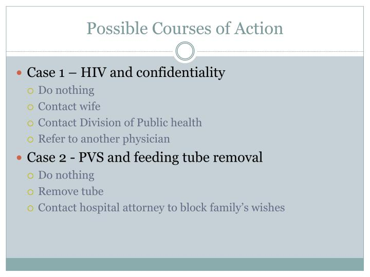 Possible Courses of Action