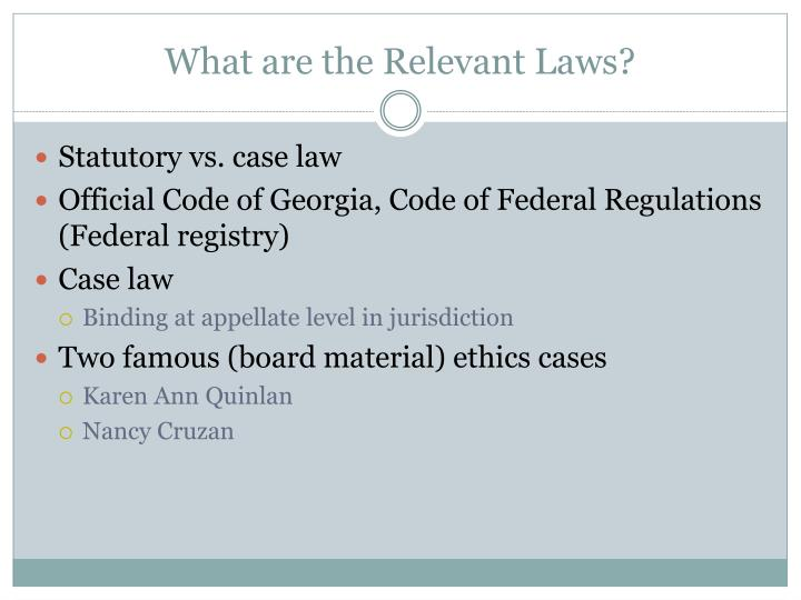 What are the Relevant Laws?