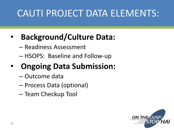 CAUTI PROJECT DATA ELEMENTS: