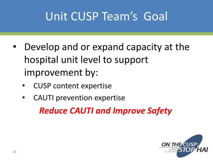 Unit CUSP Team's  Goal