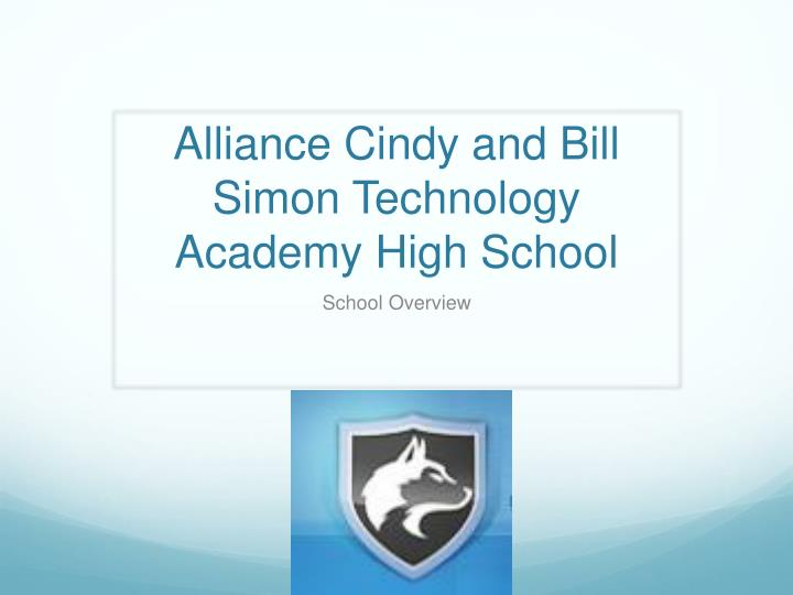 Alliance cindy and bill simon technology academy high school