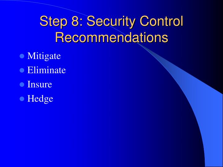Step 8: Security Control Recommendations