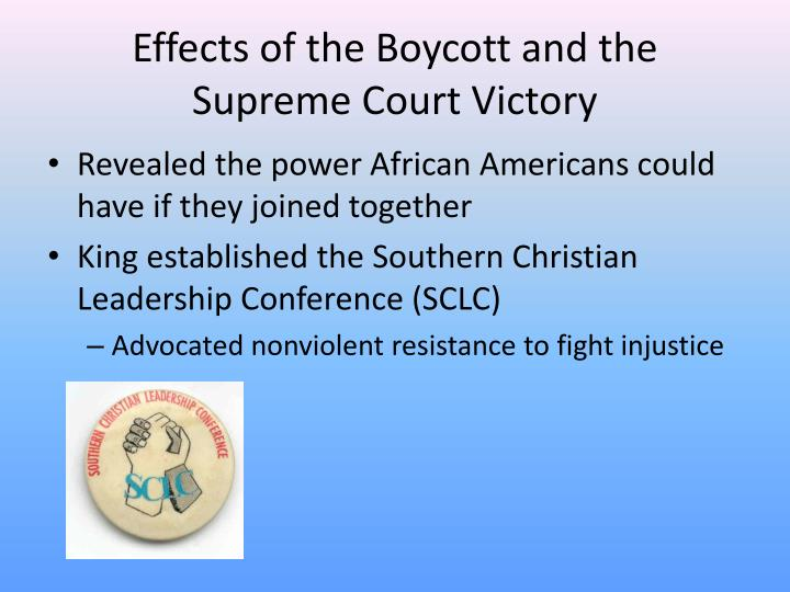 Effects of the Boycott and the Supreme Court Victory