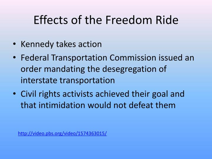 Effects of the Freedom Ride