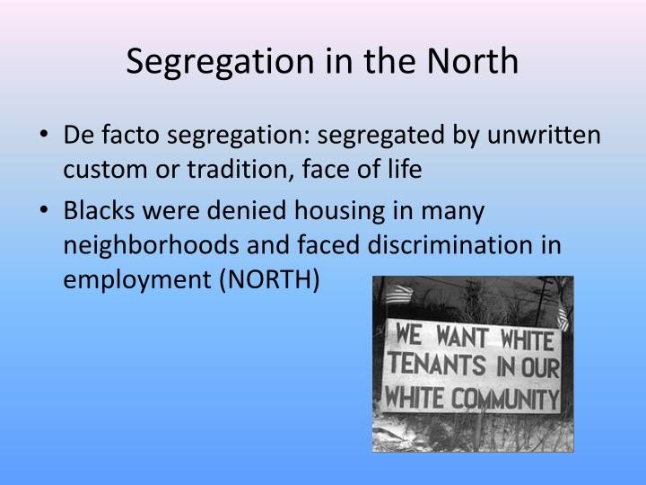 Segregation in the North