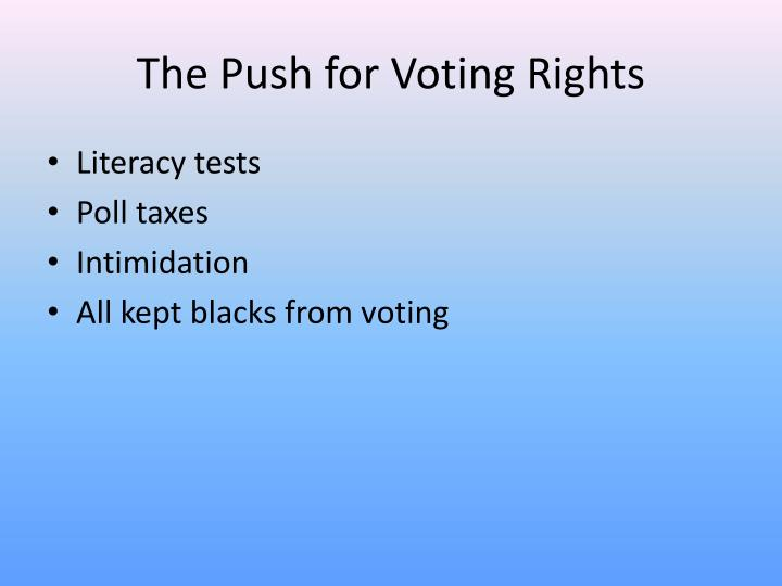 The Push for Voting Rights