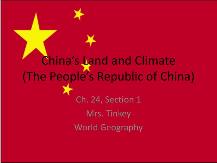 China s land and climate the people s republic of china