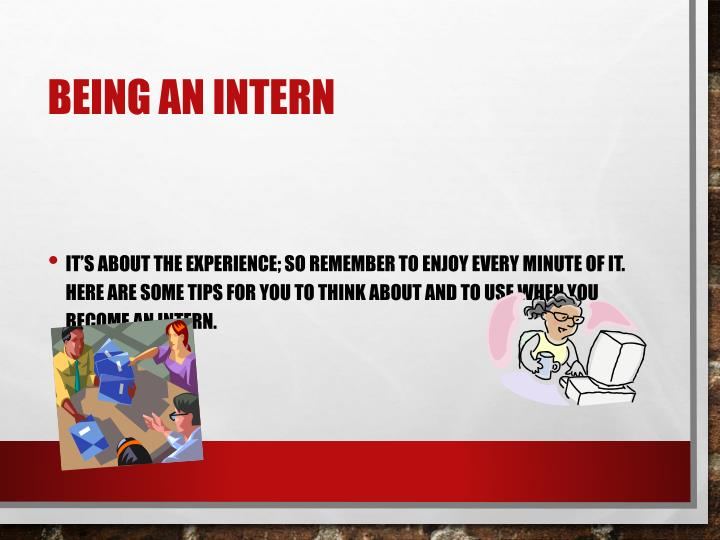 Being an Intern