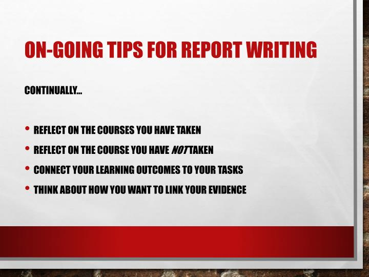 On-going Tips for Report Writing