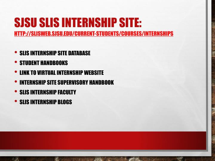 SJSU SLIS Internship Site: