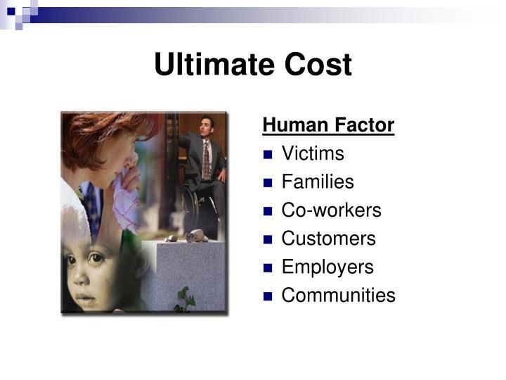 Ultimate Cost