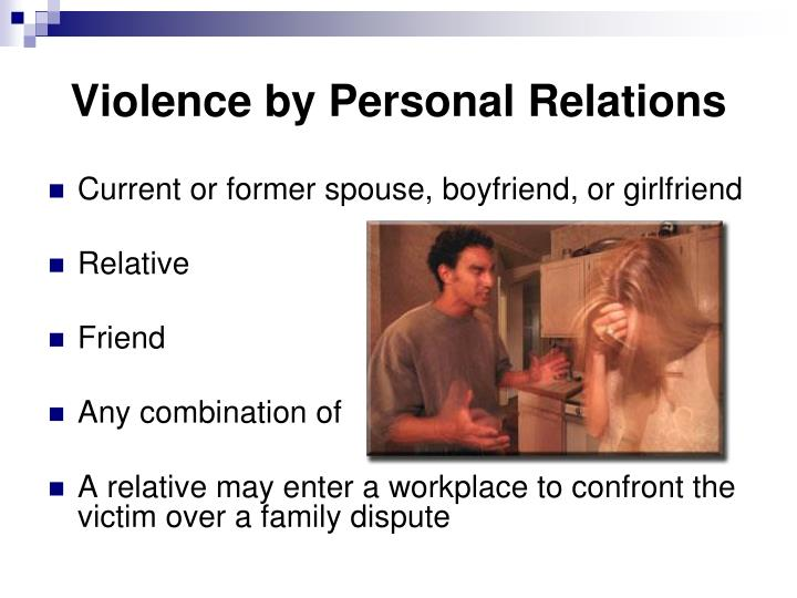 Violence by Personal Relations
