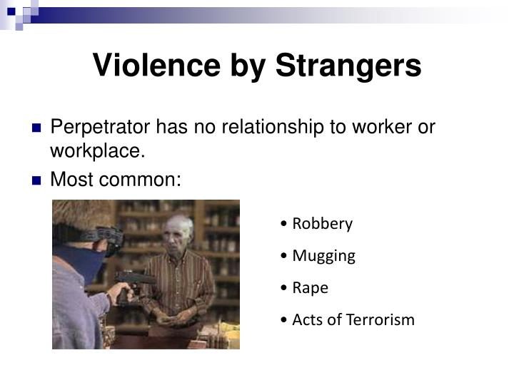 Violence by Strangers