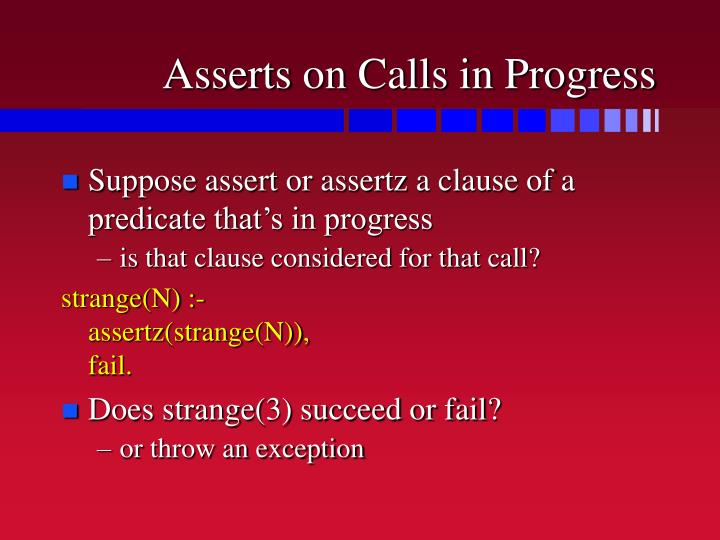 Asserts on Calls in Progress
