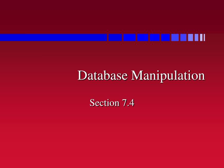Database manipulation