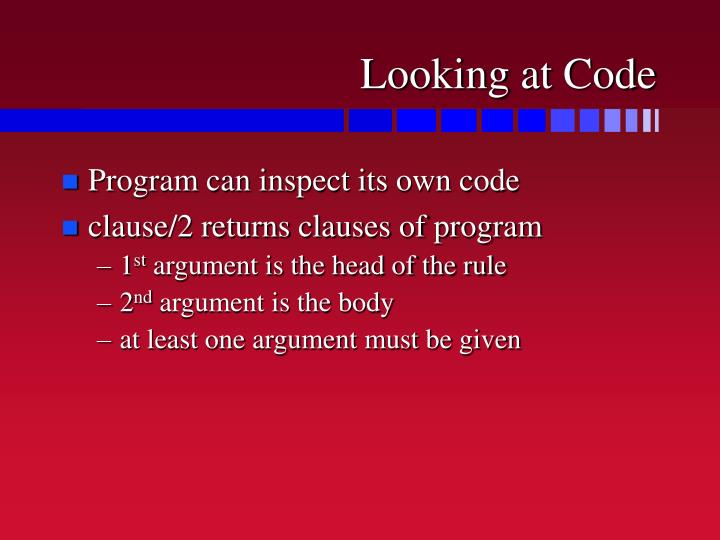 Looking at Code