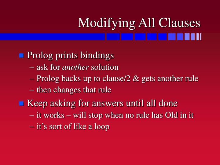 Modifying All Clauses