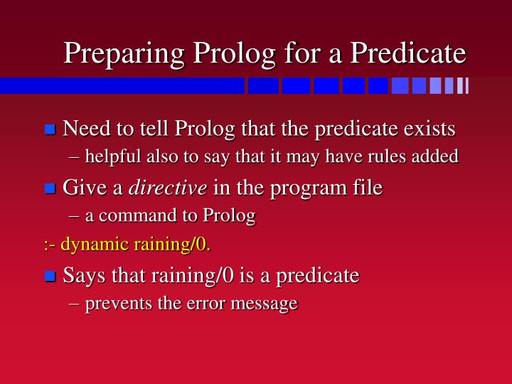 Preparing Prolog for a Predicate