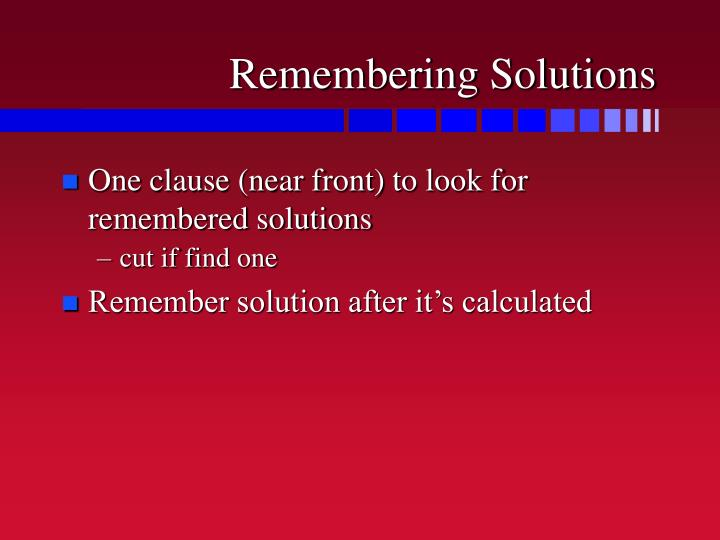Remembering Solutions