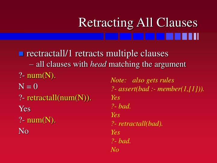Retracting All Clauses