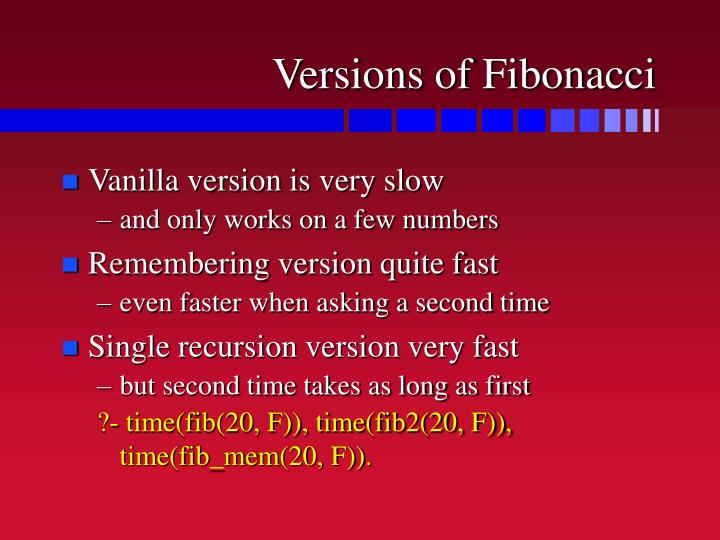 Versions of Fibonacci