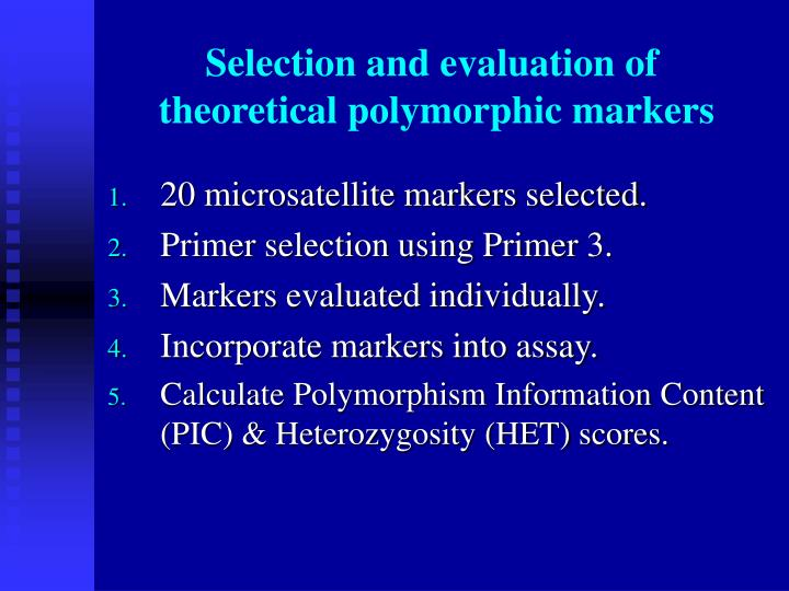 Selection and evaluation of