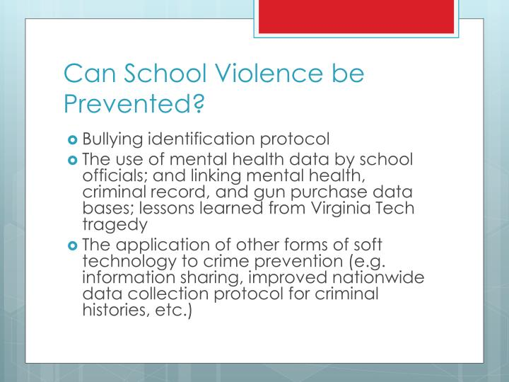 Can School Violence be Prevented?