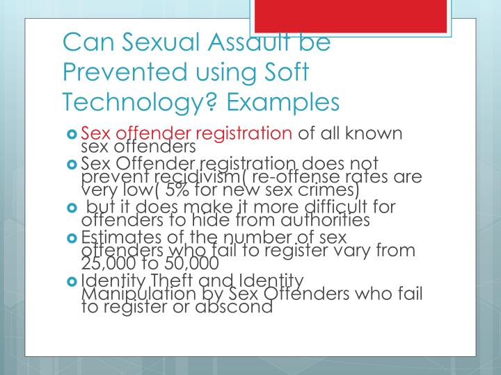 Can Sexual Assault be Prevented using Soft Technology? Examples