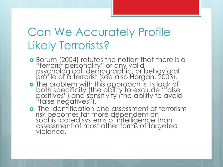 Can We Accurately Profile Likely Terrorists?