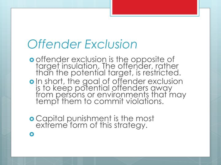 Offender Exclusion