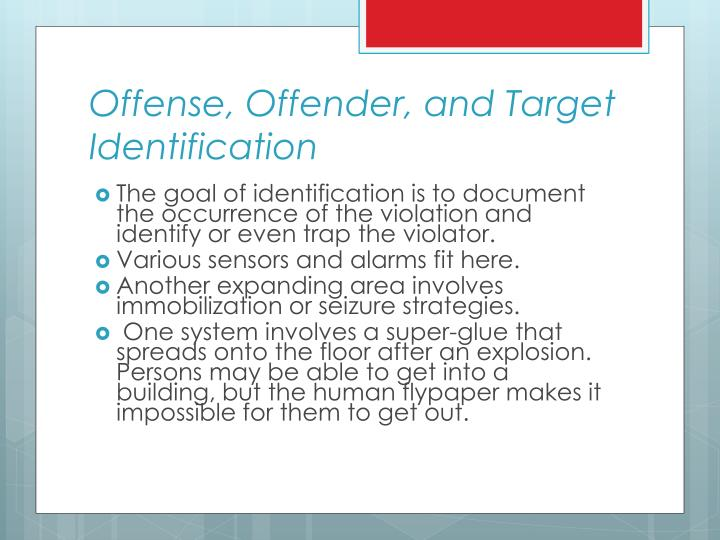 Offense, Offender, and Target Identification