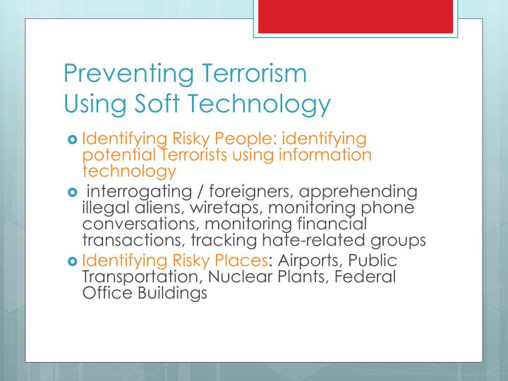Preventing terrorism using soft technology
