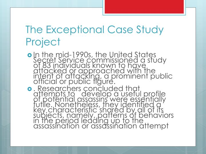 The exceptional case study project