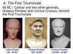 a the first triumvirate