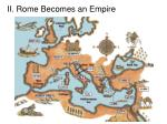 ii rome becomes an empire