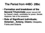 the period from 44bc 28bc