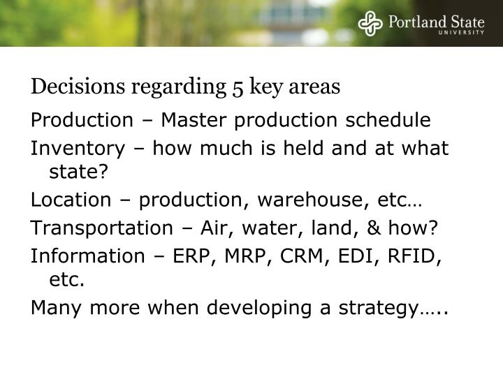Decisions regarding 5 key areas