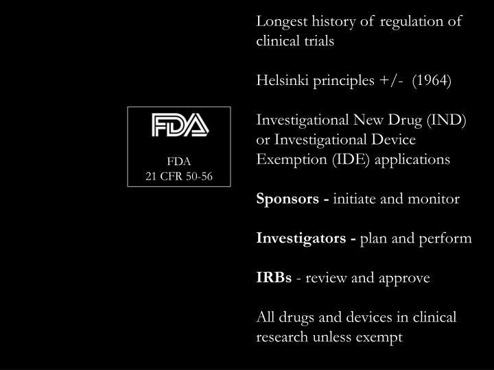 Longest history of regulation